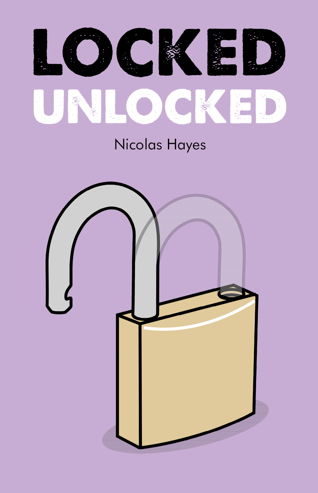 Locked Unlocked Nick Hayes Whitstable